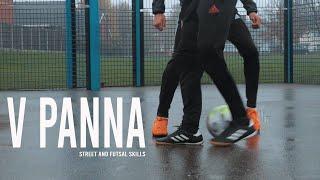 V Panna   Street and Futsal Skills