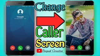 Mobile Caller Screen पे अपनी फोटो लगाओ सब