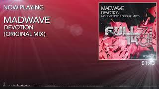 FO140R043: Madwave - Devotion (Original Mix)