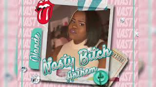 Olande Nasty Bitch Anthem Remix
