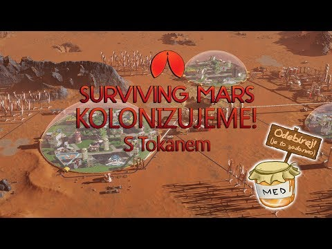 Surviving Mars - Kolonizujeme! /Tokan