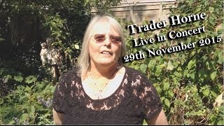 Trader Horne - 45th Anniversary Show Promo