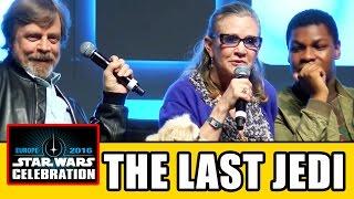 STAR WARS THE LAST JEDI Celebration Panel - Carrie Fisher, Mark Hamill, John Boyega