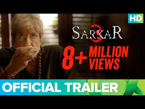Sarkar 3 Official Trailer | Watch Full Movie On Eros Now