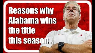 Reasons Why Alabama Football Wins The College Football National Championship