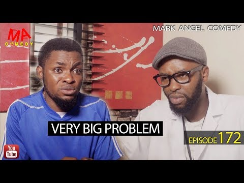 VERY BIG PROBLEM (Mark Angel Comedy) (Episode 172)