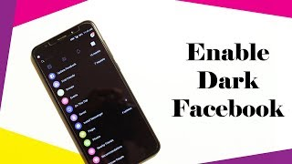 How To Enable Dark Facebook