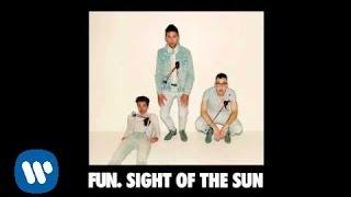 Fun.: Sight Of The Sun (Audio)