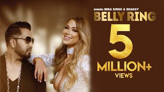 BELLY RING (OFFICIAL MUSIC VIDEO) | MIKA SINGH FT. SHAGGY | SPOTLAMPE