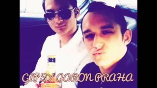 Gipsy Aaron - Mochto 2015 (Na Přání Pro Bráchu)
