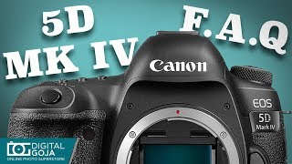 Most Asked Questions for Canon EOS 5D Mark IV Camera