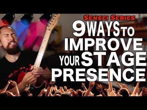 9 ways to Improve your Stage Presence