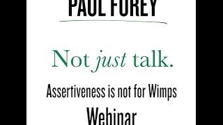 Assertiveness is not for Wimps Webinar