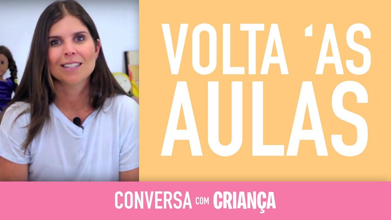 Volta às Aulas | Conversa com Criança | Psicóloga Infantil Daniella Freixo de Faria