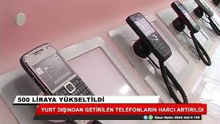 Yurt dışından getirilen telefondan alınan harç zamlandı