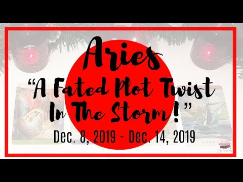 ♈️ Aries: A Fated Plot Twist In The Storm!~Dec 8 - Dec 14, 2019~General Weekly Reading