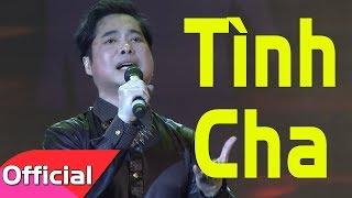 Tình Cha   Ngọc Sơn | Liveshow Duyên Phận Bolero 2017
