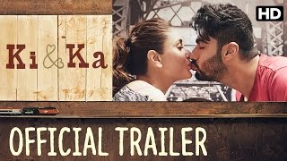 Ki & Ka - Official Trailer