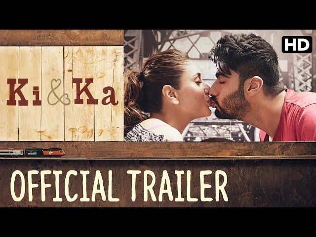 Ki & Ka Official Trailer   Ki and Ka Hindi Movie Trailer