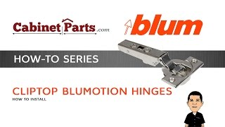 How To Install And Adjust A Blum  Top 110 Degree Blumotion Hinge - Cabinetparts.com