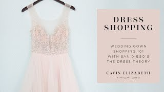 Wedding Dress Shopping 101 with The Dress Theory (San Diego)