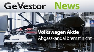Volkswagen: Abgasskandal kann Autobauer nicht bremsen