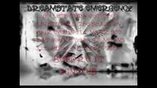 Dreamstate Emergency-Ignite