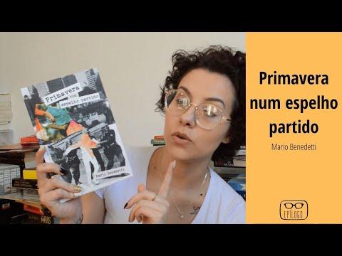 Primavera num espelho partido (Mario Benedetti) - Epílogo Literatura