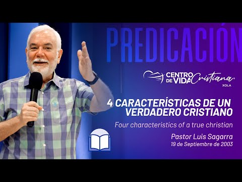 Cuatro características de un Verdadero Cristiano | Centro de Vida Cristiana