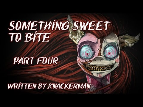 Something Sweet to Bite - Part 4 [MLP Fanfic Reading] (Grimdark)