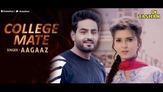 College  Mate Aagaaz