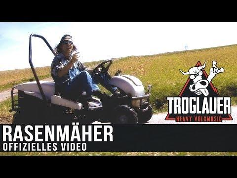 TROGLAUER - RASENMÄHER (Offizielles Video)