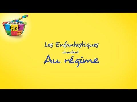AU REGIME - Les Enfantastiques