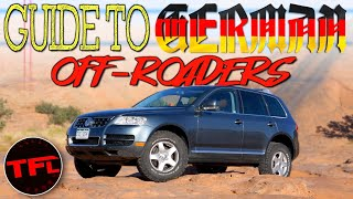 The TRUTH About Used, Cheap, German Off-Roaders!