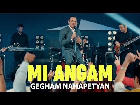 Gegham Nahapetyan - Mi angam