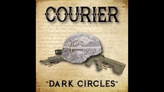Courier - Dark Circles