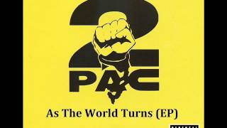 2Pac - As The World Turns (feat. OUTLAWZ) (Berocke Remix)