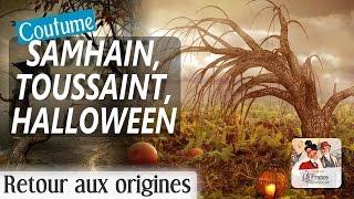 Samain (Samhain), Toussaint, nuit d'Halloween et Fête des morts