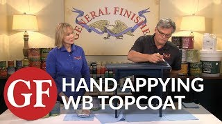 How To Hand Apply Topcoat