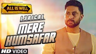 Mere Humsafar Full Song With LYRICS | Mithoon, Tulsi Kumar | All Is Well | T-Series