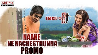 'Naake Ne Nachesthunna' Song Promo from 'Raja The Great'