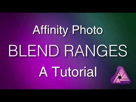 Affinity Photo : Blend Ranges Tutorial