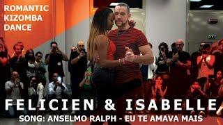 Eu Te Amava Mais  Isabelle & Felicien Romantic Kizomba Dance Demo @ KIZMI Festival 2016