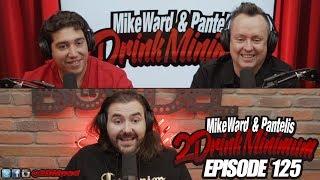 2 Drink Minimum - Episode 125
