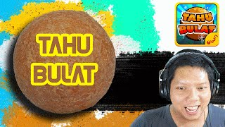 😂 KELUAR YOUTUBE DEMI TAHU BULAT 😂 |Part-1| - Tahu Bulat  Indonesia - ✔