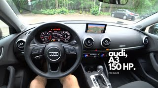 Audi A3 1.5 TFSI 150 HP 4K | POV Test Drive #065 Joe Black