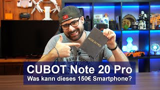 [CUBOT Note 20 Pro] Was kann dieses Smartphone? [Hands-On][4K]