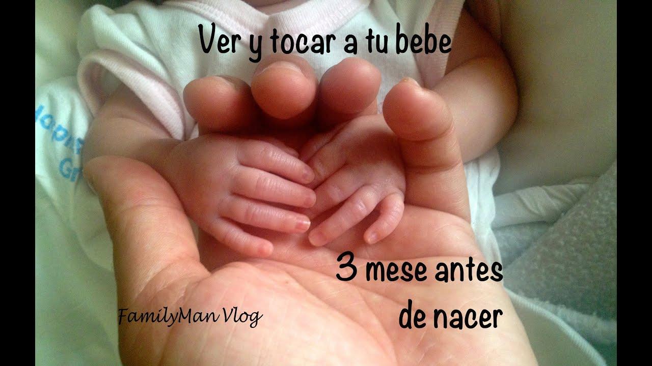 Ver y tocar a un bebe 3 meses antes de nacer