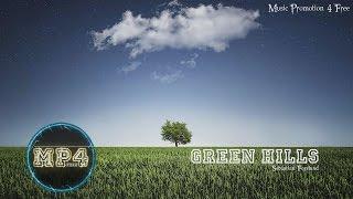 Green Hills By Sebastian Forslund - [Indie Pop Music]