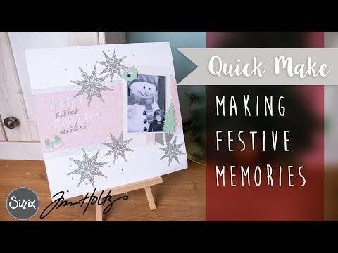 Make Some Festive Memories - Sizzix